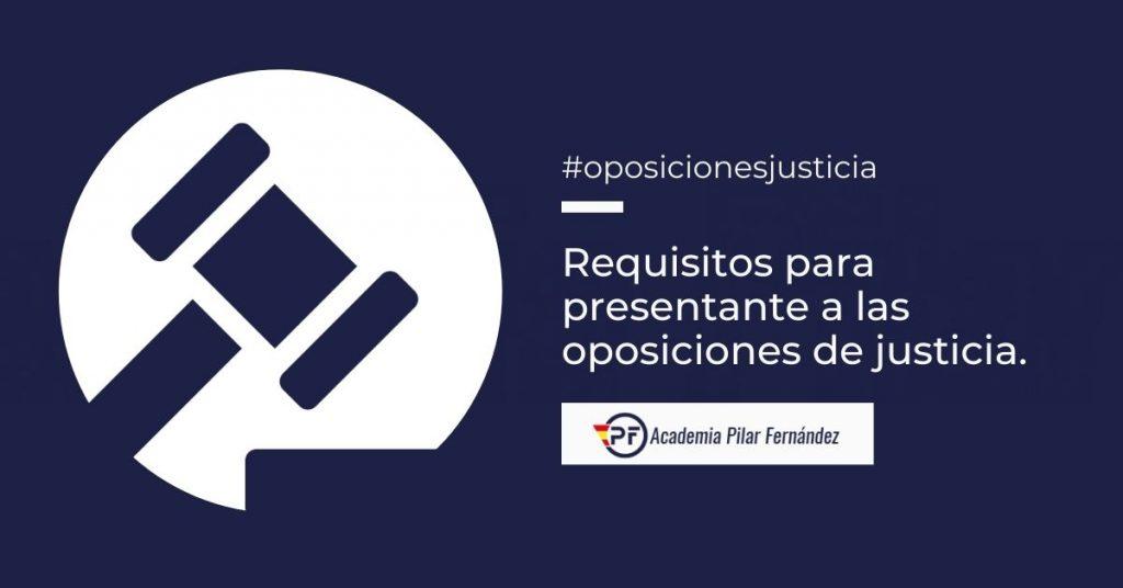 requisitos oposiciones justicia