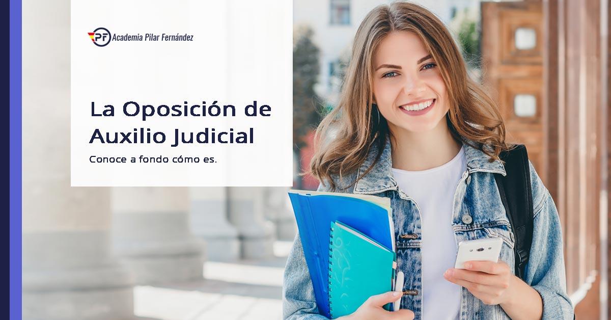 como-es-oposicion-auxilio-judicial
