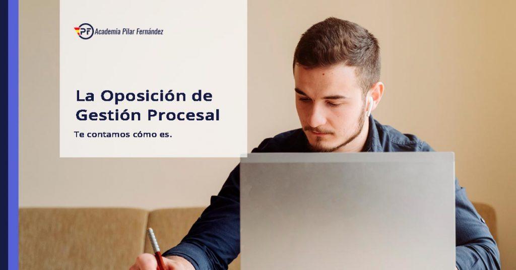 como-es-la-oposicion-de-gestion-procesal
